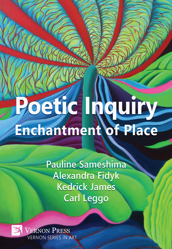 Poetic Inquiry Enchantments of Place