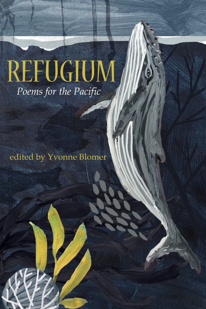 Refugium Poems for the Pacific